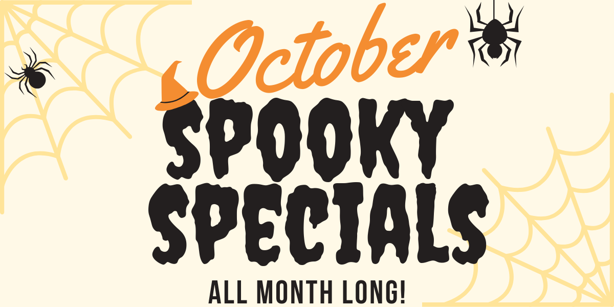1 week left to get our Spooky Specials!