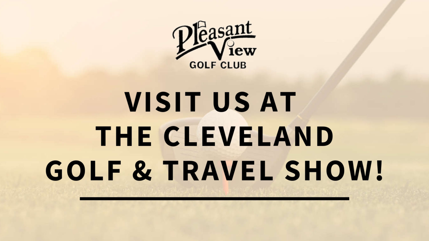 VISIT US AT THE CLEVELAND GOLF & TRAVEL SHOW!