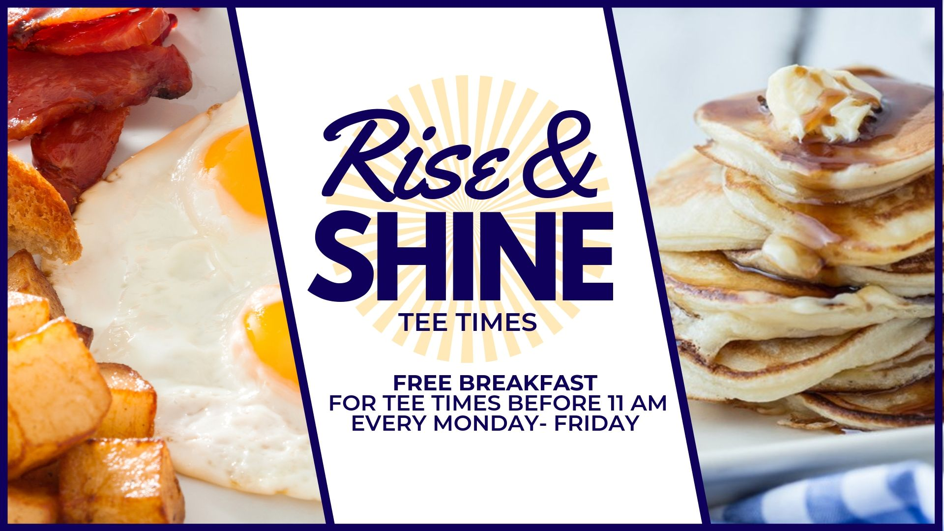 We've extended our Rise & Shine Tee Times!